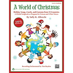 Alfred A World of Christmas: Holiday Songs, Carols, and Customs from 15 Countries Book & CD Kit (00-39964)