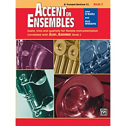 Alfred Accent on Ensembles Book 2 B-Flat Trumpet/Baritone T.C. (00-20627)