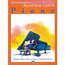 Alfred Alfred's Basic Piano Course Recital Book 1A (00-2112)