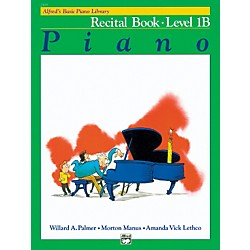 Alfred Alfred's Basic Piano Course Recital Book 1B (00-2113)