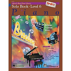 Alfred Alfred's Basic Piano Course Top Hits! Solo Book 6 (00-19659)