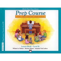 Alfred Alfred's Basic Piano Prep Course Lesson Book B (00-3090)