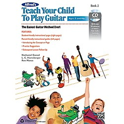 Alfred Alfred's Teach Your Child to Play Guitar Book 2 & CD (00-42885)