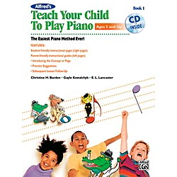 Alfred Alfred's Teach Your Child to Play Piano Book 1 Book & CD (00-40769)