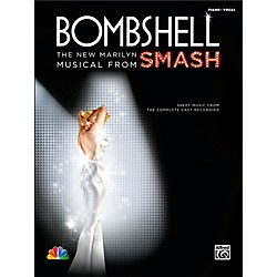 Alfred Bombshell: The New Marilyn Musical from SMASH P/V/C Book (00-36333)