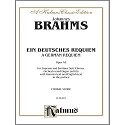 Alfred Brahms German Requiem (Ein Deutsches Requiem) Op. 45 SATB with S. Bar Soli (00-K06110)