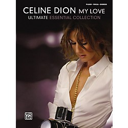 Alfred Celine Dion My Love ... Ultimate Essential Collection Piano/Vocal/Chords (00-32012)