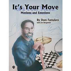 Alfred Dom Famularo Its Your Move Motions & Emotions (00-0568B)