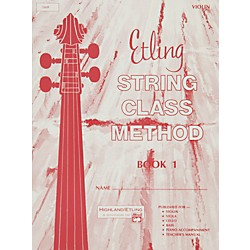 Alfred Etling String Class Method Book 1 Violin (00-12659)