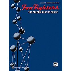 Alfred Foo Fighters - The Colour and the Shape Transcribed Score Book (322413)