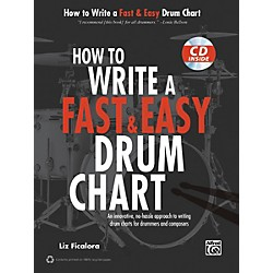 Alfred How to Write a Fast & Easy Drum Chart (Book/CD) (00-39097)