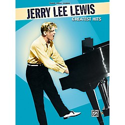 Alfred Jerry Lee Lewis Greatest Hits Piano, Vocal, Guitar Songbook (00-26258)