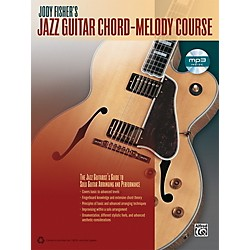 Alfred Jody Fisher's Jazz Guitar Chord-Melody Course (Book/CD) (00-40576)