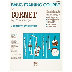 Alfred John Kinyon's Basic Training Course Book 1 Cornet (00-707)
