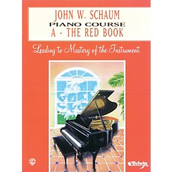 Alfred John W. Schaum Piano Course A The Red Book A The Red Book (00-EL00166A)