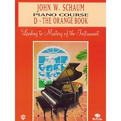 Alfred John W. Schaum Piano Course D The Orange Book (00-EL00169A)