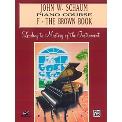 Alfred John W. Schaum Piano Course F The Brown Book F The Brown Book (00-EL00199A)