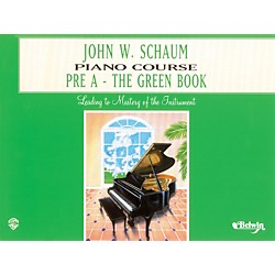 Alfred John W. Schaum Piano Course Pre-A The Green Book Pre-A The Green Book (00-EL00165A)