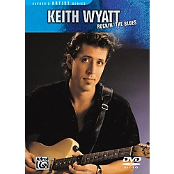 Alfred Keith Wyatt: Rockin' the Blues DVD (00-28277)