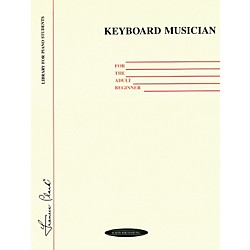 Alfred Keyboard Musician for the Adult Beginner (00-0103)