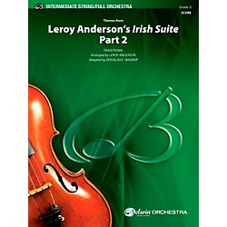 Alfred Leroy Anderson's Irish Suite, Part 2 (Themes from) Full Orchestra Grade 3 Set (00-40431)