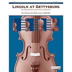 Alfred Lincoln at Gettysburg String Orchestra Grade 2.5 Set (00-40485)