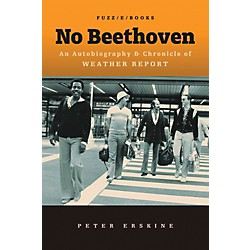 Alfred No Beethoven:  An Autobiography & Chronicle of Weather Report Book (98-0989253017)