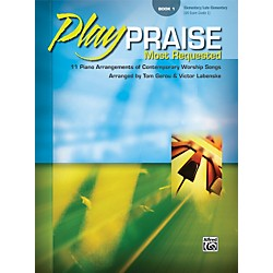 Alfred Play Praise Most Requested Book 1 Piano (00-23253)