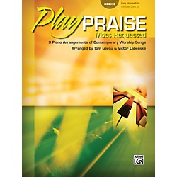 Alfred Play Praise Most Requested Book 3 Piano (00-23255)