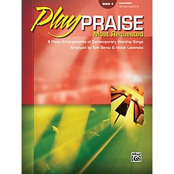 Alfred Play Praise Most Requested Book 4 Piano (00-28406)