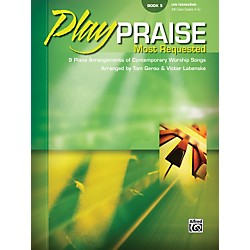 Alfred Play Praise Most Requested Book 5 Piano (00-28407)