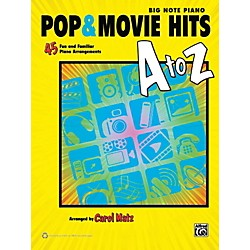 Alfred Pop & Movie Hits A to Z Big Note Piano Book (00-39464)