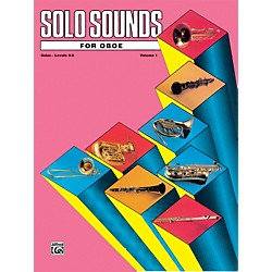 Alfred Solo Sounds for Oboe Volume I Levels 3-5 Levels 3-5 Solo Book (00-EL03329)