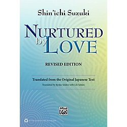 Alfred Suzuki Nurtured by Love Revised Edition Book (00-39352)