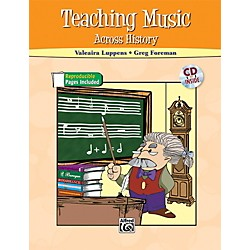 Alfred Teaching Music Across History Book & CD (00-40099)