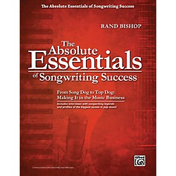 Alfred The Absolute Essentials of Songwriting Success Book (00-35888)