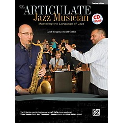 Alfred The Articulate Jazz Musician Teacher Edition (Book & CD) (00-40612)