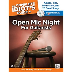 Alfred The Complete Idiot's Guide to Open Mic Night Book for Guitarists & 2 CDs (00-37455)