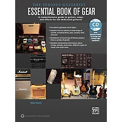 Alfred The Serious Guitarist Essential Book of Gear Book & CD (00-40650)