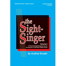 Alfred The Sight-Singer Volume I for Unison/Two-Part Treble Voices (00-SVB00103S)