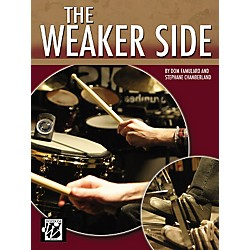 Alfred The Weaker Side by Dom Famularo and Stephane Chamberland Drum Book (00-29961)