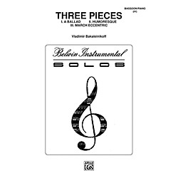 Alfred Three Pieces (Ballad, Humoresque, March Eccentric) for Bassoon By Vladimir Bakaleinikoff Book (00-BWI00039)