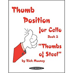 "Alfred Thumb Position for Cello""Thumbs of Steel"" Book 2 (00-0764)"