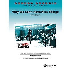 Alfred Why We Can't Have Nice Things Jazz Band Grade 6 Set (00-41142)