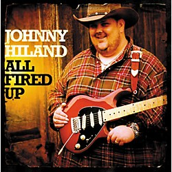 Analysis Plus Johnny Hiland CD All Fired Up (JH-CD-Fired)