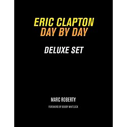 Backbeat Books Eric Clapton, Day By Day Deluxe Set Book (120183)