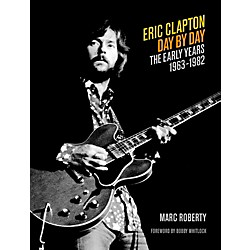 Backbeat Books Eric Clapton Day By Day Volume 1 (333526)