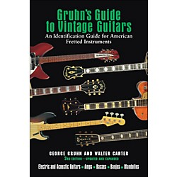 Backbeat Books Gruhn's Guide To Vintage Guitars 3Rd Edition Updated And Expanded (332740)