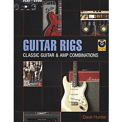 Backbeat Books Guitar Rigs - Classic Guitar and Amp Combinations (Book/CD) (331299)