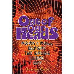 Backbeat Books Out Of Our Heads - Rock'N'Roll On Drugs (332754)